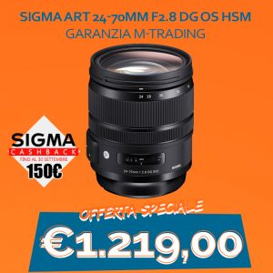 Sigma ART 24-70mm F2.8 DG OS HSM – Garanzia M-Trading – CASHBACK 150€