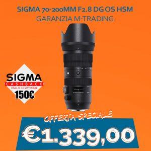 Sigma 70-200mm F2.8 DG OS HSM – Garanzia M-Trading – CASHBACK 150€