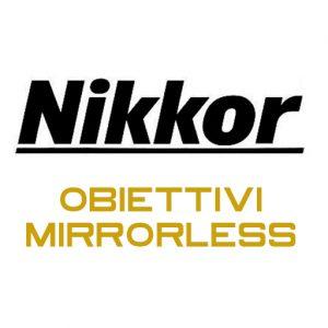 Nikkor Ob. Mirrorless