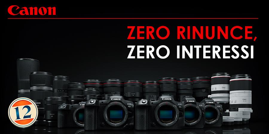 Canon Zero Rinunce Zero Interessi
